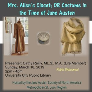 Mrs. Allen's Closet; OR Costume in the Time of Jane Austen @ University City Public Library