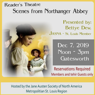 Reader's Theatre Scenes from Northanger Abbey - JASNA-St Louis - Jane Austen