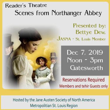 Reader's Theatre Scenes from Northanger Abbey - JASNA-St Louis - Jane Austen