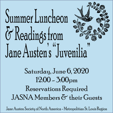 Summer Luncheon and Readings from Jane Austen's Juvenilia @ To Be Announced