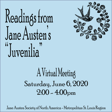 Summer Meeting (Virtual) - Readings from Jane Austen's Juvenalia @ Zoom!
