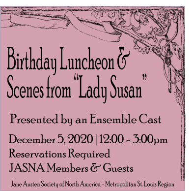 "Birthday Luncheon and Scenes from ""Lady Susan"" @ To Be Announced"