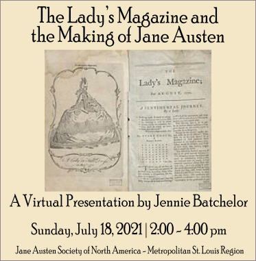 The Lady's Magazine and the Making of Jane Austen @ Virtual Presentation via Zoom